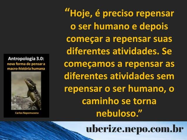 """""""Hoje, é preciso repensar o ser humano e depois começar a repensar suas diferentes atividades. Se começamos a repensar as ..."""