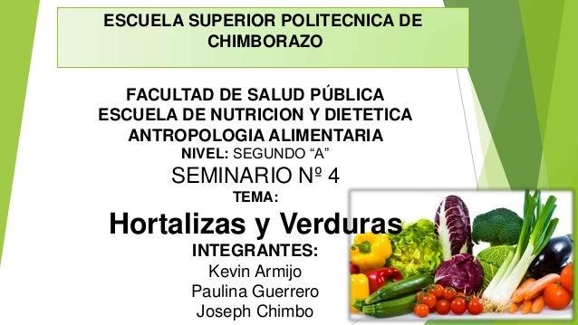 ESCUELA SUPERIOR POLITECNICA DE CHIMBORAZO FACULTAD DE SALUD PÚBLICA ESCUELA DE NUTRICION Y DIETETICA ANTROPOLOGIA ALIMENT...