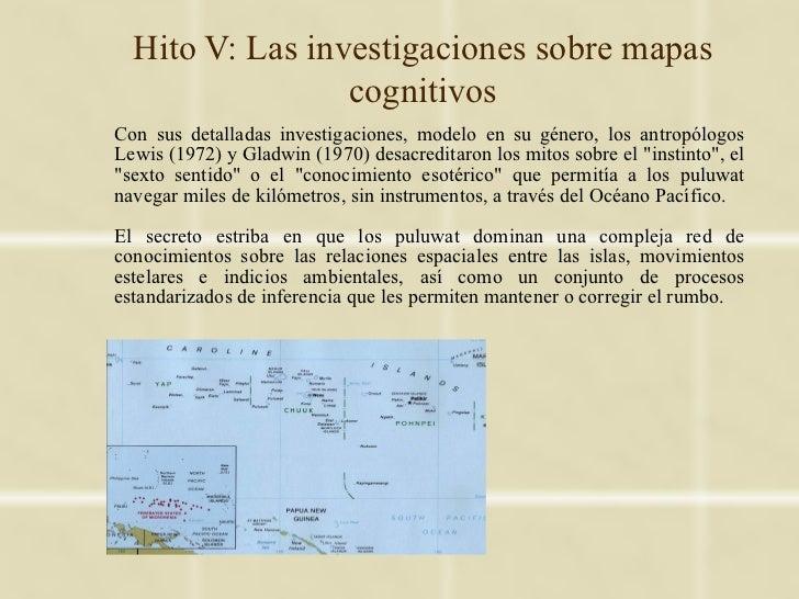 Hito V: Las investigaciones sobre mapas                 cognitivosCon sus detalladas investigaciones, modelo en su género,...