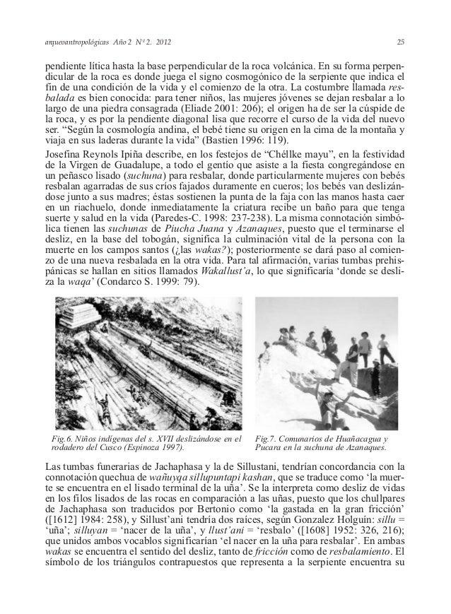 arqueoantropológicas Año 2 Nº 2. 2012 pendiente lítica hasta la base perpendicular de la roca volcánica. En su forma perpe...