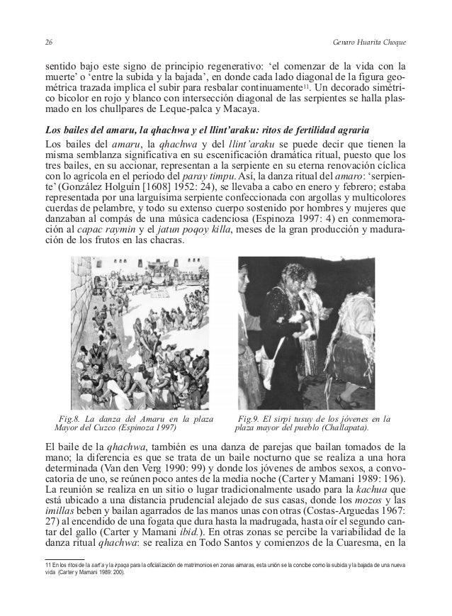 Genaro Huarita Choque sentido bajo este signo de principio regenerativo: 'el comenzar de la vida con la muerte' o 'entre l...