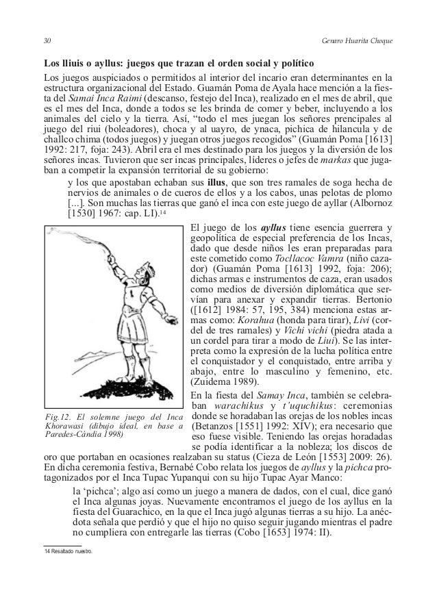 Genaro Huarita Choque Los lliuis o ayllus: juegos que trazan el orden social y político Los juegos auspiciados o permitido...