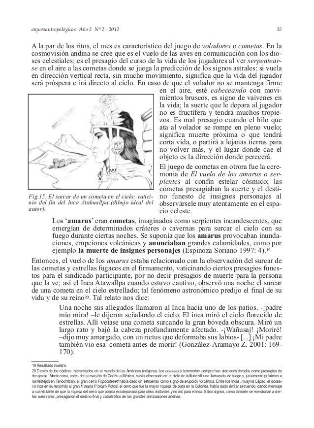 arqueoantropológicas Año 2 Nº 2. 2012 A la par de los ritos, el mes es característico del juego de voladores o cometas. En...