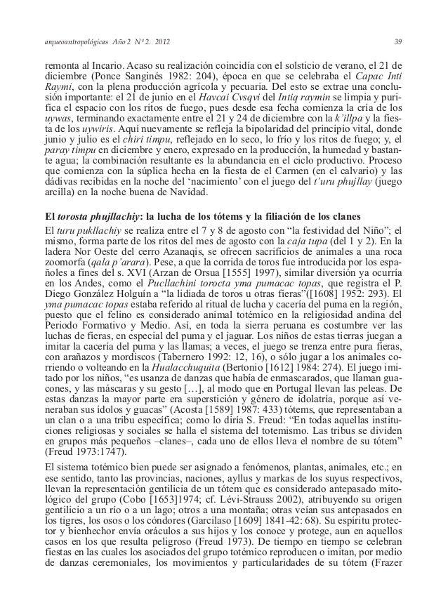 arqueoantropológicas Año 2 Nº 2. 2012 remonta al Incario. Acaso su realización coincidía con el solsticio de verano, el 21...