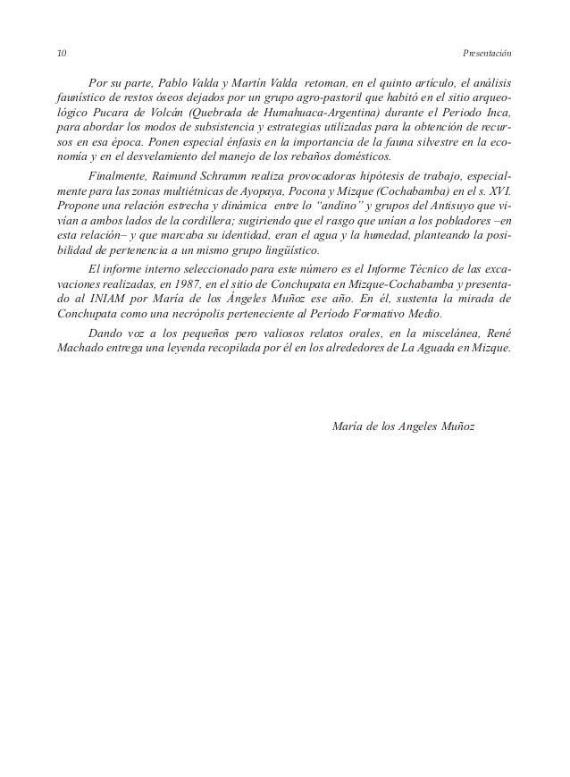 Presentación Por su parte, Pablo Valda y Martín Valda retoman, en el quinto artículo, el análisis faunístico de restos óse...