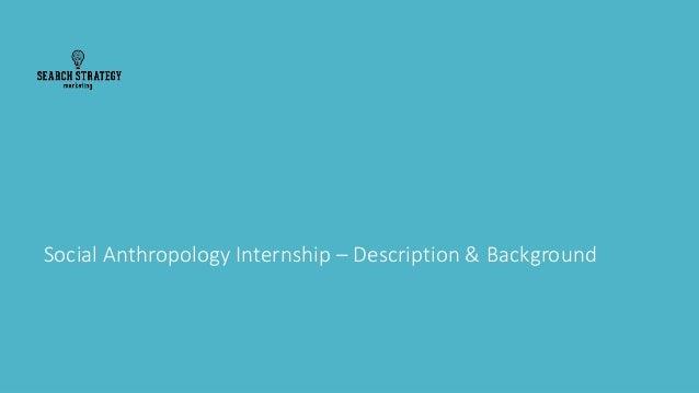 Social Anthropology Internship – Description & Background