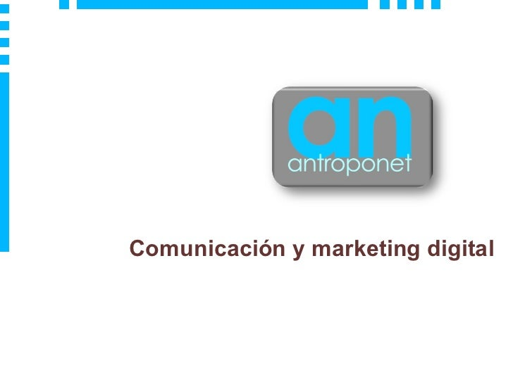 Comunicaci ón y marketing digital