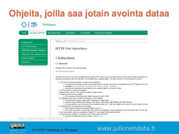Ohjeita,joillasaajotainavointadataa         http://developer.reittiopas.fi/                                         ...