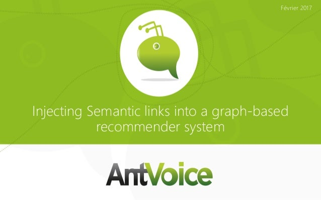 Injecting Semantic links into a graph-based recommender system Février 2017