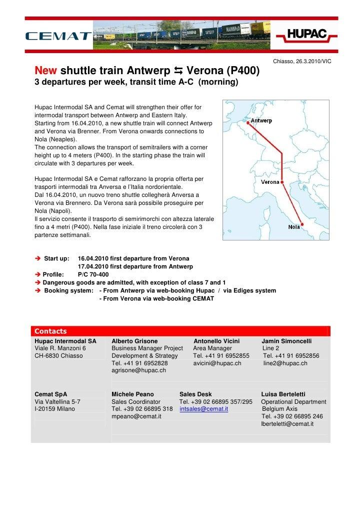 Chiasso, 26.3.2010/VIC  New shuttle train Antwerp                                  Verona (P400) 3 departures per week, tr...