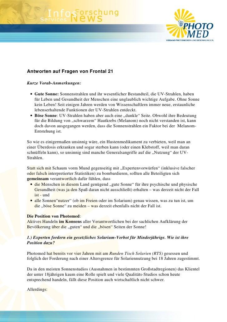 Antworten auf Fragen von Frontal 21  Kurze Vorab-Anmerkungen:   • Gute Sonne: Sonnenstrahlen und ihr wesentlicher Bestandt...
