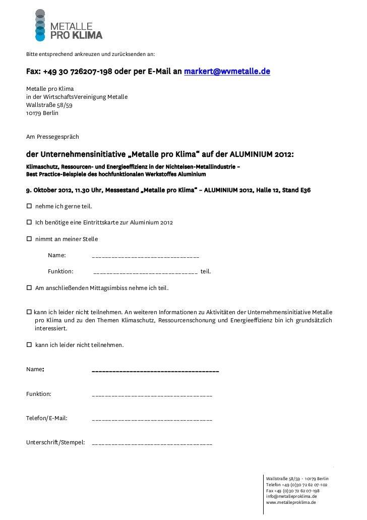 Bitte entsprechend ankreuzen und zurücksenden an:Fax: +49 30 726207-198 oder per E-Mail an markert@wvmetalle.deMetalle pro...