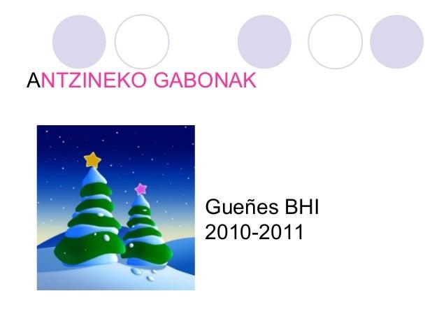 ANTZINEKO GABONAK Gueñes BHI 2010-2011
