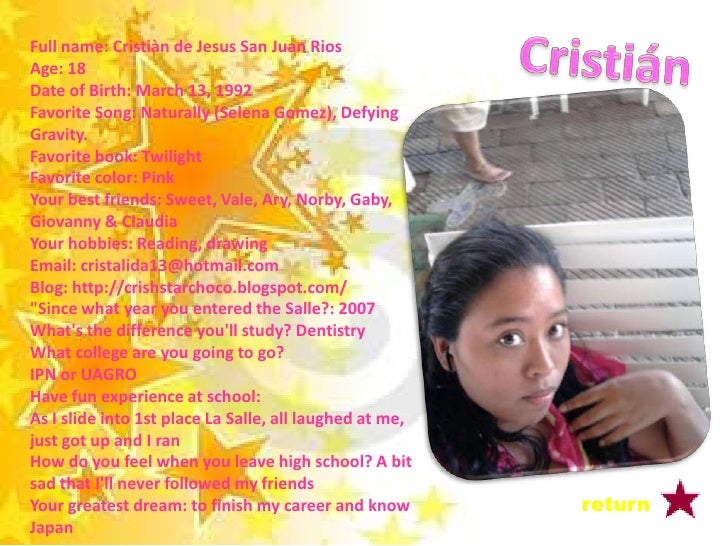 Full Name: Krishna San Martin Guzman Age: 18 Date of birth: June 27, 1991 Favorite song: your love echoes Favorite book: T...