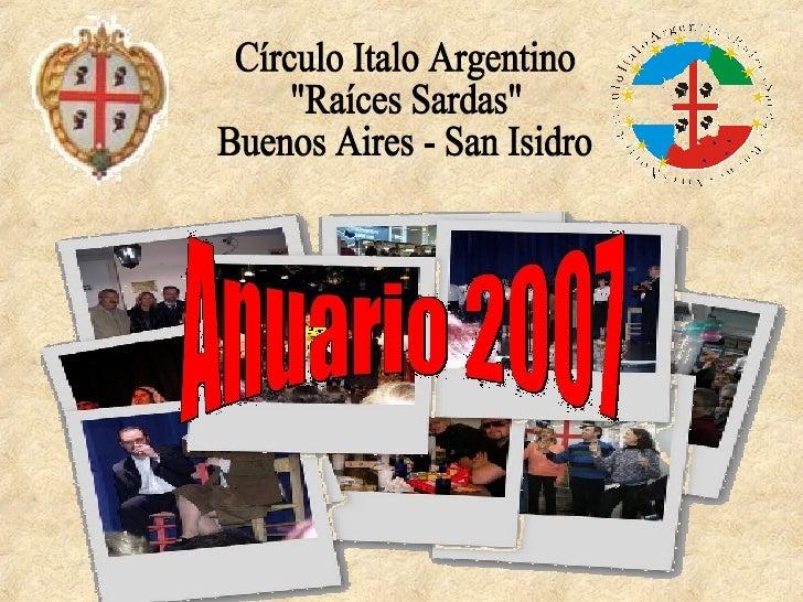 "Círculo Italo Argentino ""Raíces Sardas"" Buenos Aires - San Isidro"