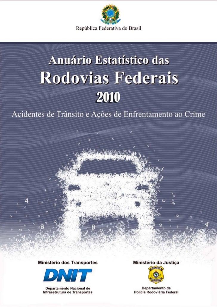MINISTÉRIO DOS TRANSPORTES             MINISTÉRIO DA JUSTIÇA     Paulo Sérgio Oliveira Passos            José Eduardo Card...