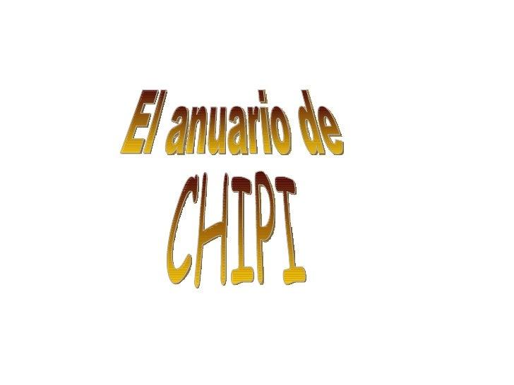 El anuario de CHIPI
