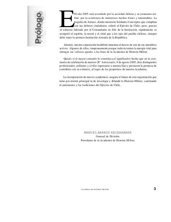 E            El año 2005 será recordado por la sociedad chilena y su estamento mi-             litar, por la ocurrencia de...