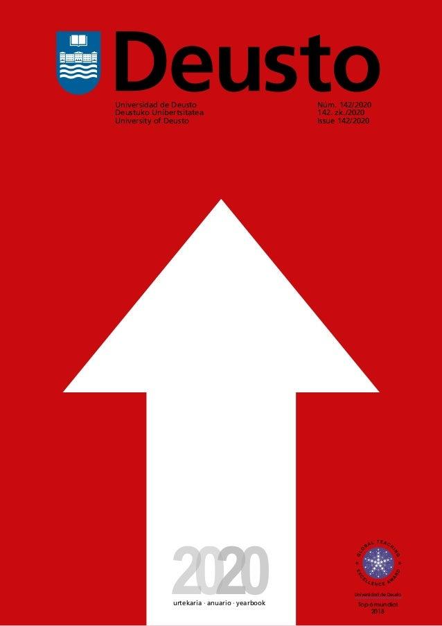 la universidad 1 Universidad de Deusto Deustuko Unibertsitatea University of Deusto Núm. 142/2020 142. zk./2020 Issue 142/...