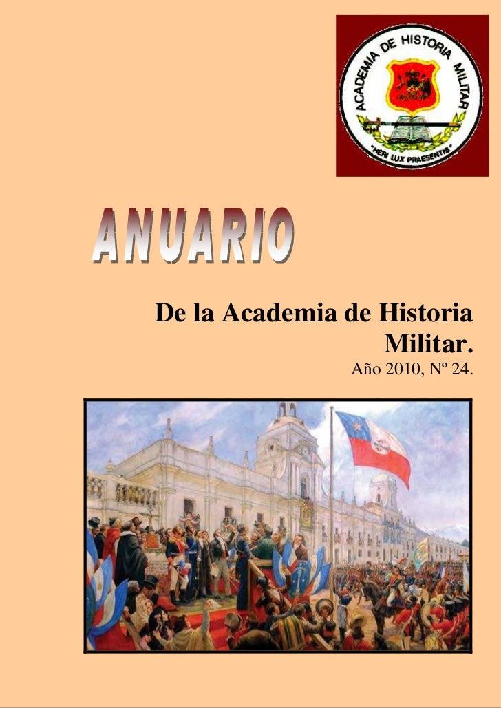 De la Academia de Historia                  Militar.                Año 2010, Nº 24.