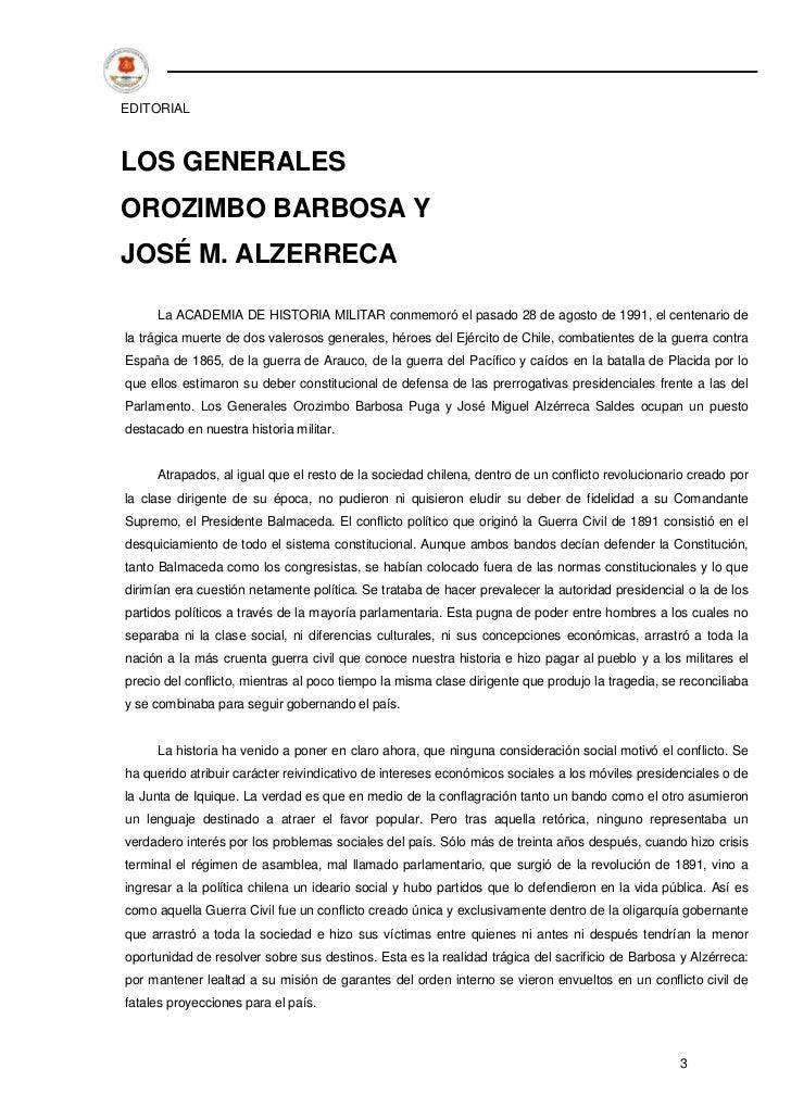 EDITORIALLOS GENERALESOROZIMBO BARBOSA YJOSÉ M. ALZERRECA     La ACADEMIA DE HISTORIA MILITAR conmemoró el pasado 28 de ag...