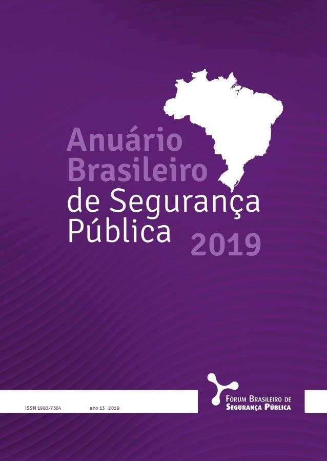 Anuário Brasileiro de Segurança Pública ano 13 2019ISSN 1983-7364 2019