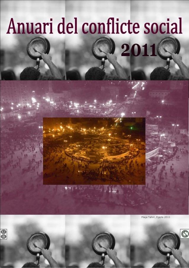 ANUARI DEL CONFLICTE SOCIAL 2011 / ANUARIODEL CONFLICTO SOCIAL 20112011 SOCIAL CONFLICT YEARBOOKB a r c e l o n aabril de ...