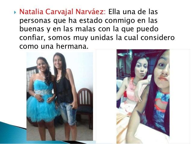  María Fernanda Andrade Martínez: Ella es una de las personas que ha estado conmigo en mis momentos mas difíciles, hemos ...
