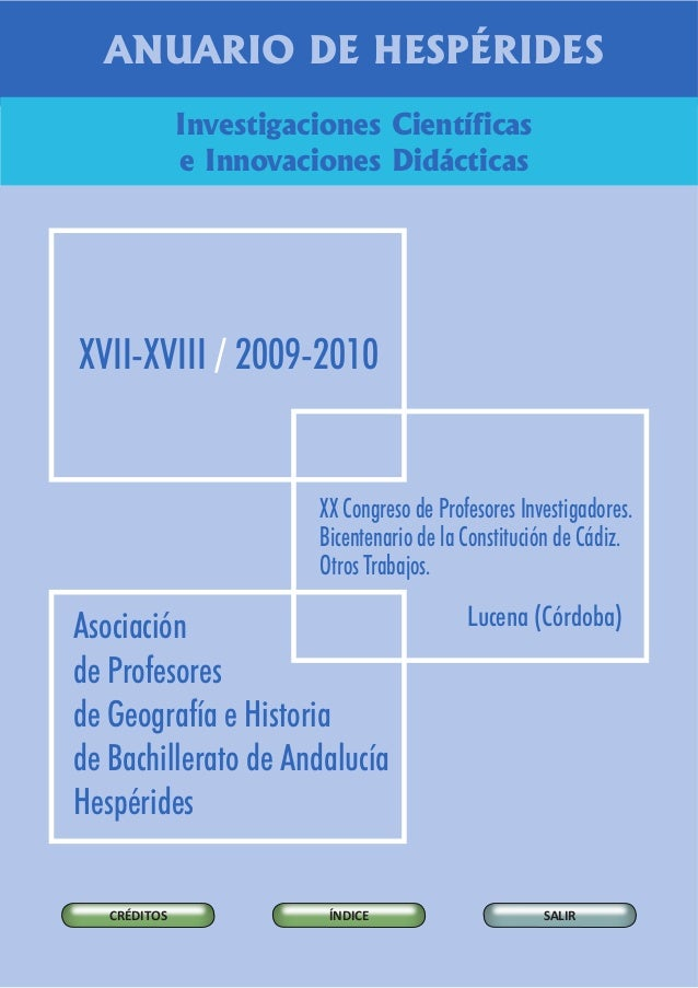 ANUARIO DE HESPÉRIDESInvestigaciones Científicase Innovaciones DidácticasXVII-XVIII 2009-2010/Asociaciónde Profesoresde Ge...