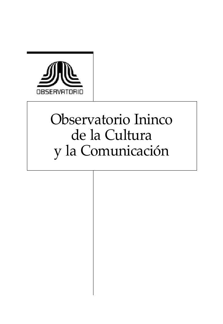 Observatorio Ininco    de la Cultura y la Comunicación