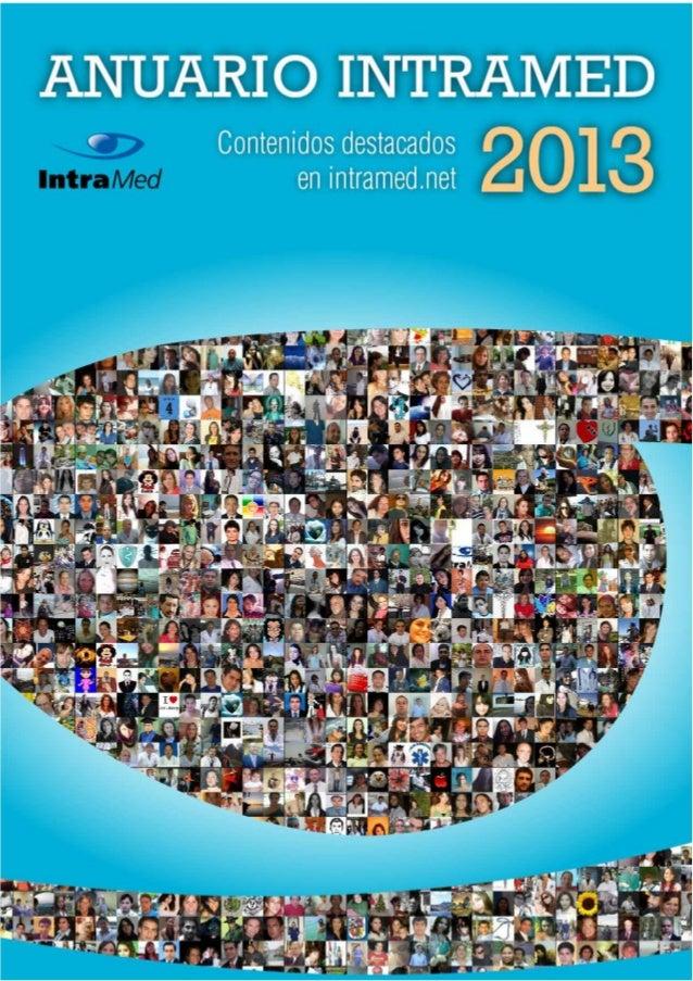 Especial Anuario Intramed 2012  EDITORIAL Este Anuario es una oportunidad para agradecerles a nuestros lectores la confian...