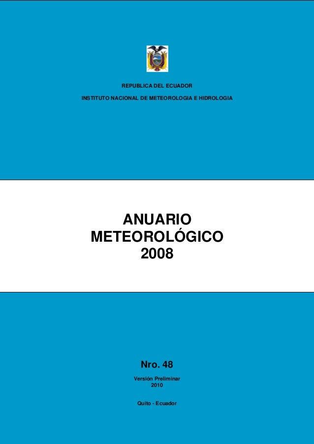 REPUBLICA DEL ECUADORINSTITUTO NACIONAL DE METEOROLOGIA E HIDROLOGIA     ANUARIO  METEOROLÓGICO       2008                ...