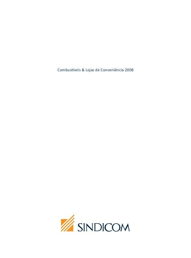 Combustíveis & Lojas de Conveniência 2008