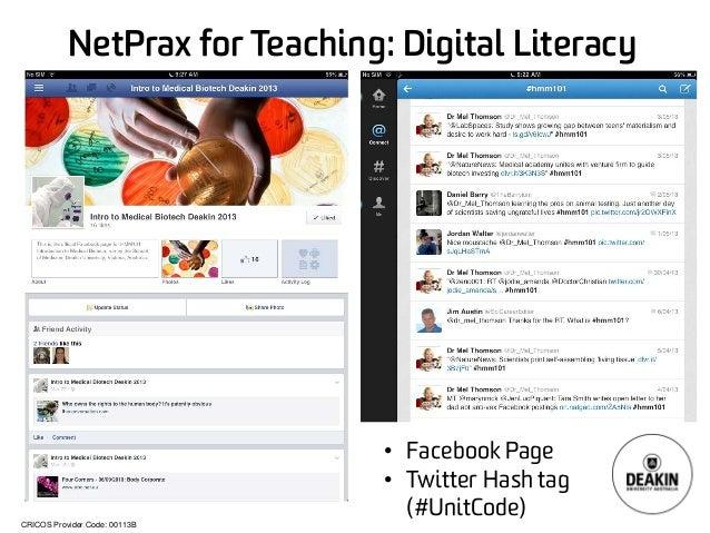 CRICOS Provider Code: 00113B  NetPraxfor Teaching: Digital Literacy  •  Facebook Page  •  Twitter Hash tag (#UnitCode)