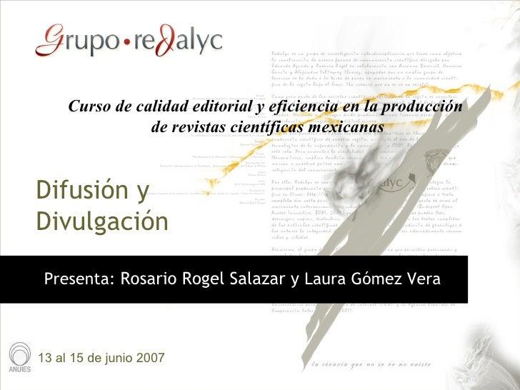 Curso de calidad editorial y eficiencia en la producción                de revistas científicas mexicanasDifusión yDivulga...