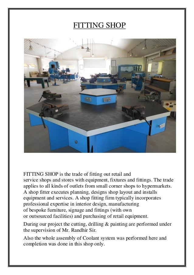 FITTING SHOP FITTING SHOP is the trade of fitting out retail and service shops and stores with equipment, fixtures and fit...