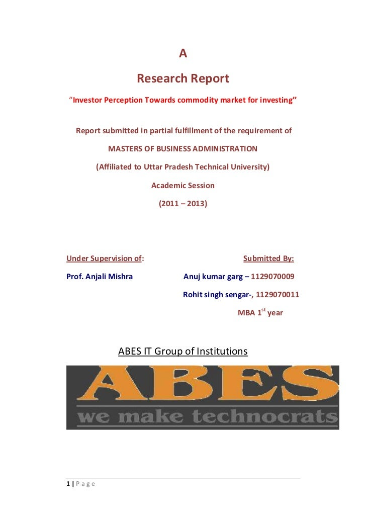 """A                      Research Report""""Investor Perception Towards commodity market for investing''  Report submitted in p..."""