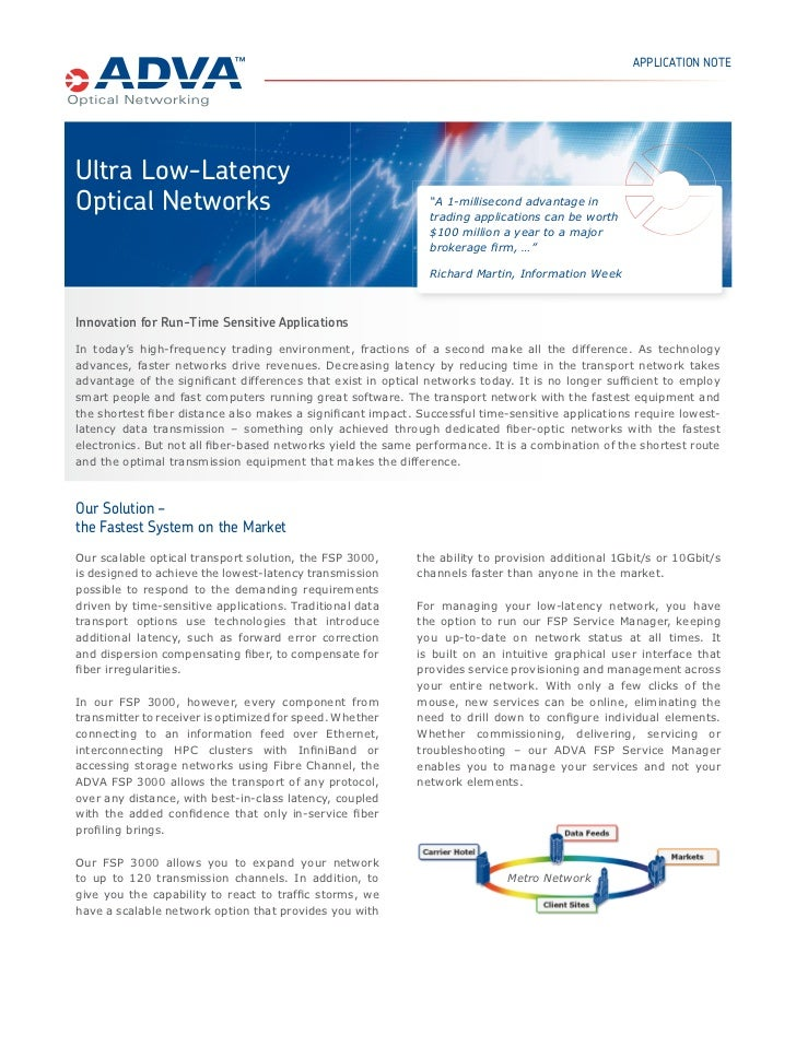 "APPLICATION NOTEUltra Low-LatencyOptical Networks                                              ""A 1-millisecond advantage ..."