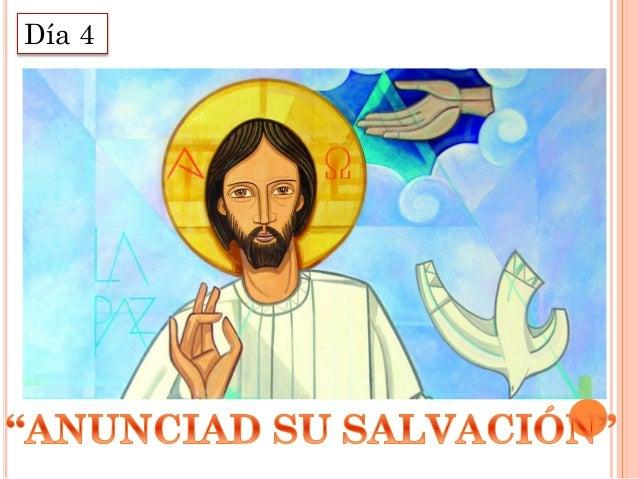 Anunciad su salvación Slide 2