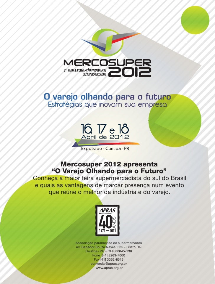 """Mercosuper 2012 apresenta      """"O Varejo Olhando para o Futuro""""Conheça a maior feira supermercadista do sul do Brasile qua..."""