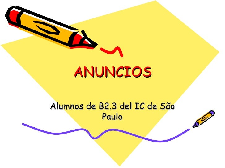 ANUNCIOS Alumnos de B2.3 del IC de São Paulo