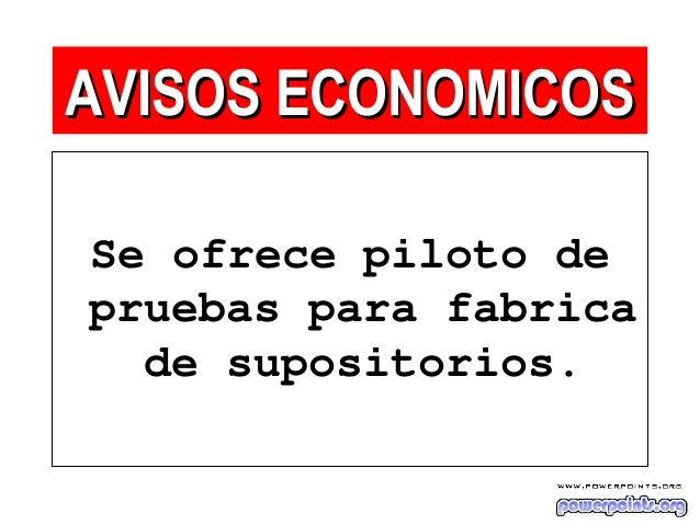 Se ofrece piloto de pruebas para fabrica de supositorios. AVISOS ECONOMICOSAVISOS ECONOMICOS
