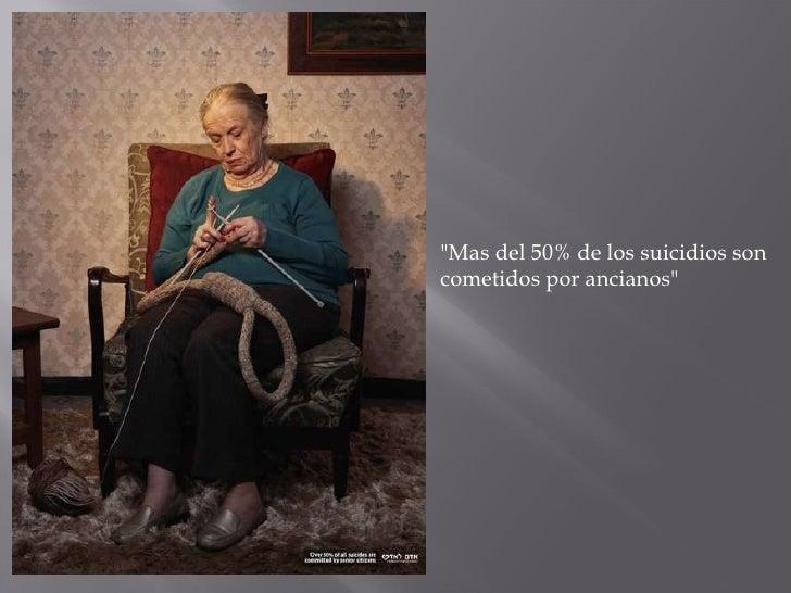 """""""Mas del 50% de los suicidios son cometidos por ancianos"""""""