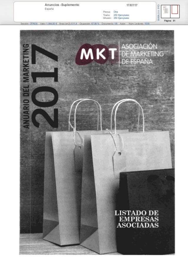 17/07/17Anuncios -Suplemento España Prensa: Otra Tirada: 250 Ejemplares Difusión: 250 Ejemplares Página: 81 Sección: OTROS...