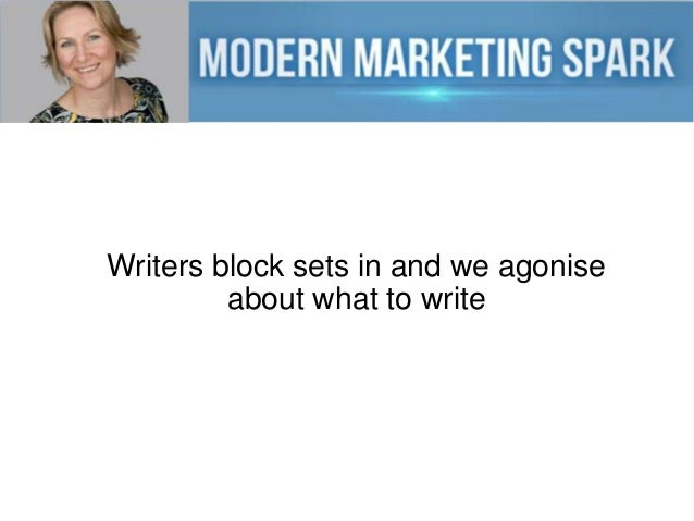 Writers block sets in and we agonise about what to write