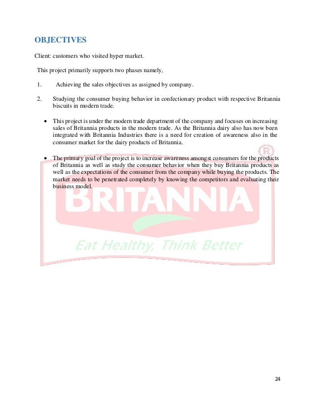 a project report on britannia industries ltd Britannia industries limited is an indian food-products corporation  headquartered in kolkata  changes were worth waiting britannia is one of  india's 100 most trusted brands listed in the brand trust report  in other  projects wikimedia.