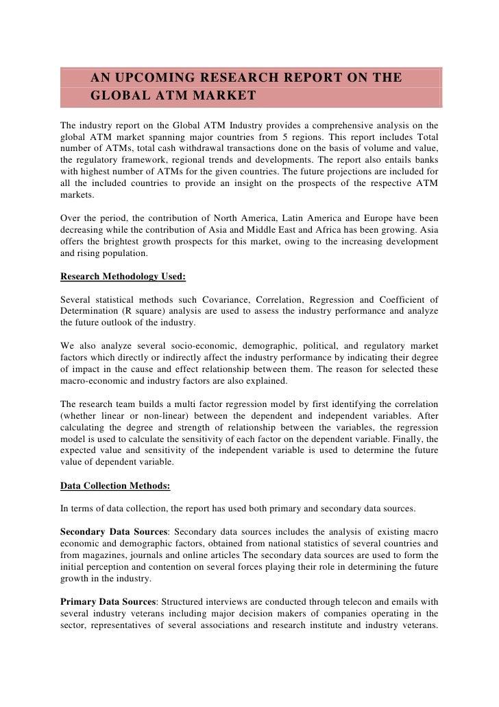 AN UPCOMING RESEARCH REPORT ON THE       GLOBAL ATM MARKETThe industry report on the Global ATM Industry provides a compre...
