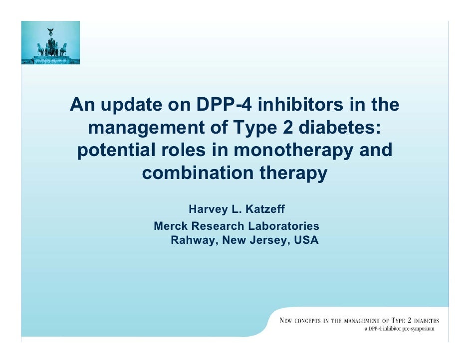 An Update On Dpp 4 Inhibitors In The Management Of Type 2 Diabetes