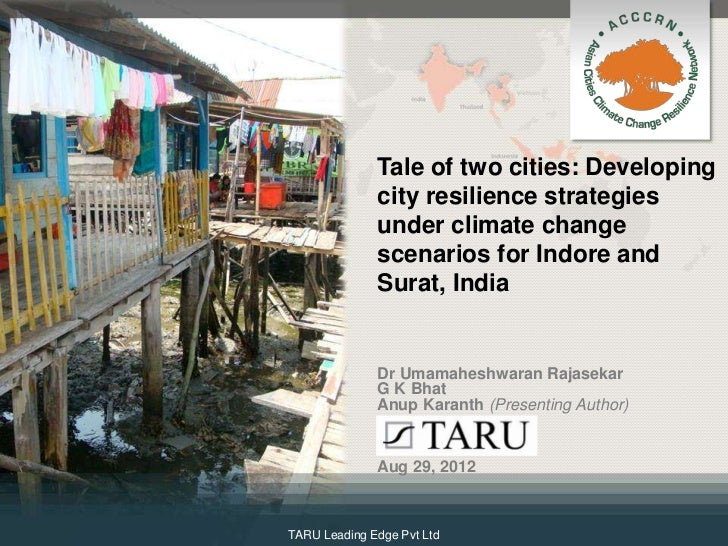 Tale of two cities: Developing              city resilience strategies              under climate change              scen...