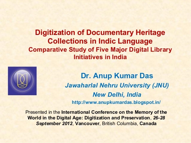 Digitization of Documentary Heritage       Collections in Indic Language Comparative Study of Five Major Digital Library  ...